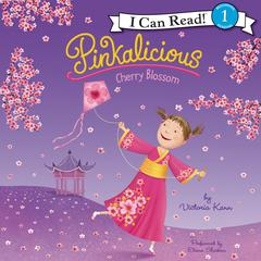 Pinkalicious: Cherry Blossom Audiobook, by Victoria Kann