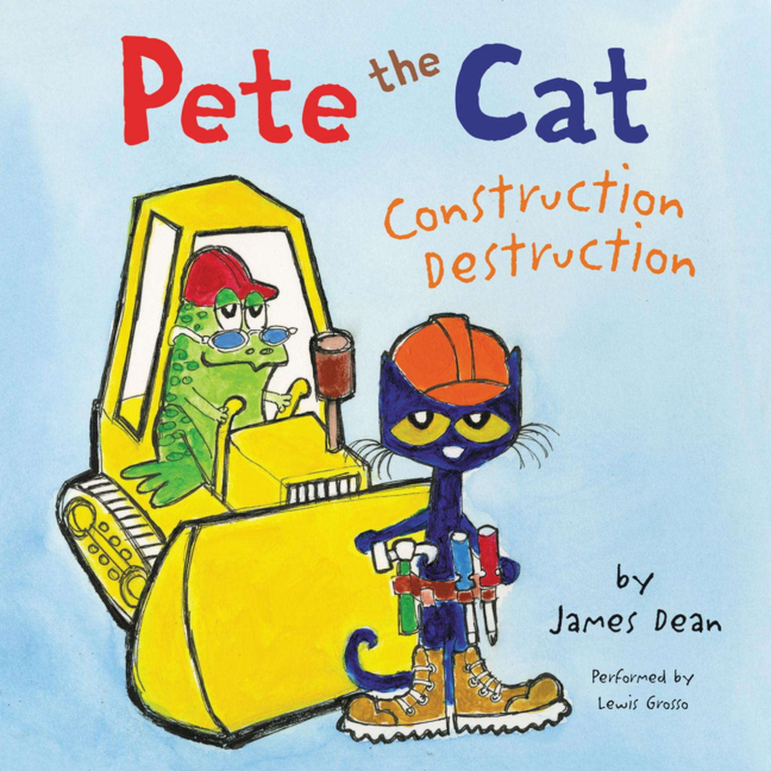 Printable Pete the Cat: Construction Destruction Audiobook Cover Art
