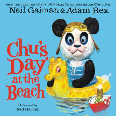 Chus Day at the Beach Audiobook, by Neil Gaiman