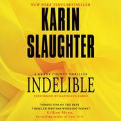 Indelible Audiobook, by Karin Slaughter