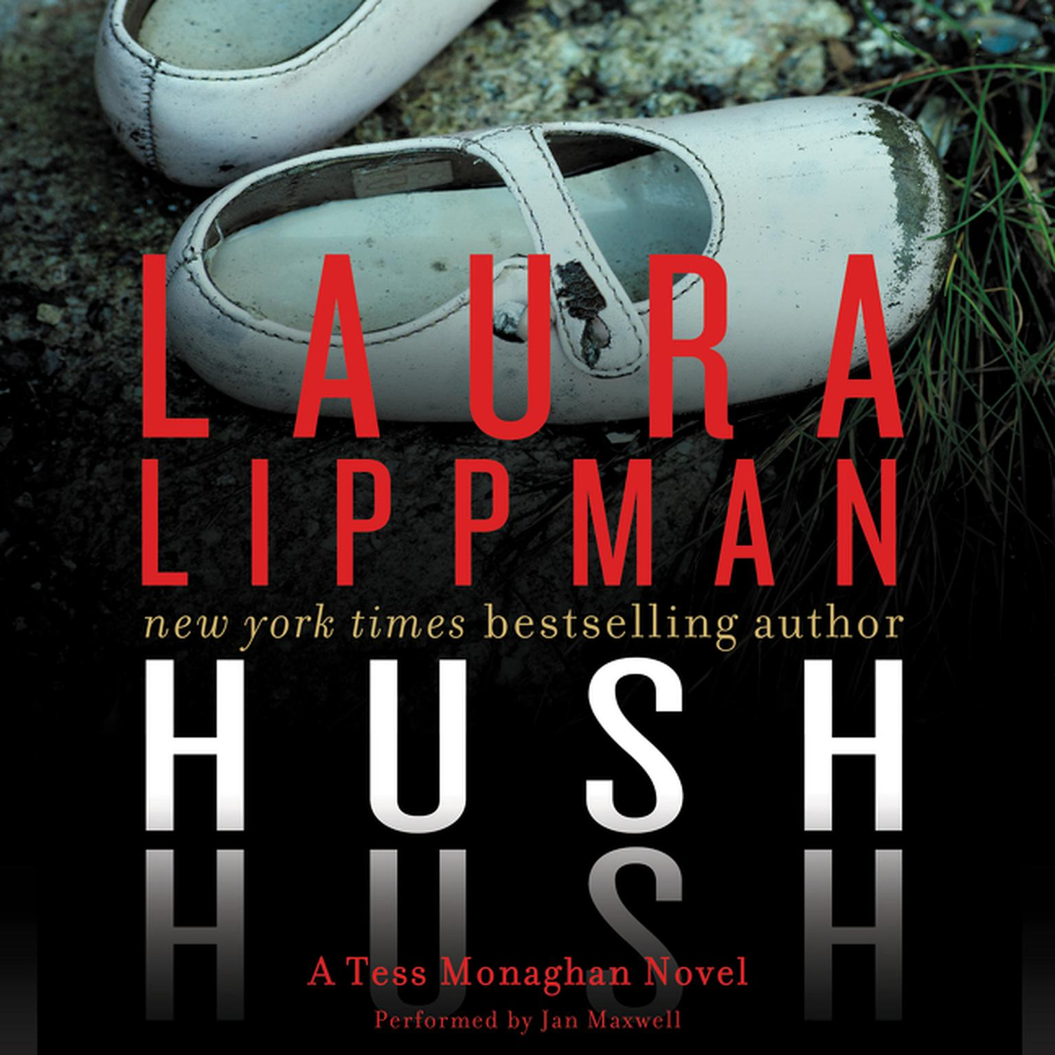 Printable Hush Hush: A Tess Monaghan Novel Audiobook Cover Art