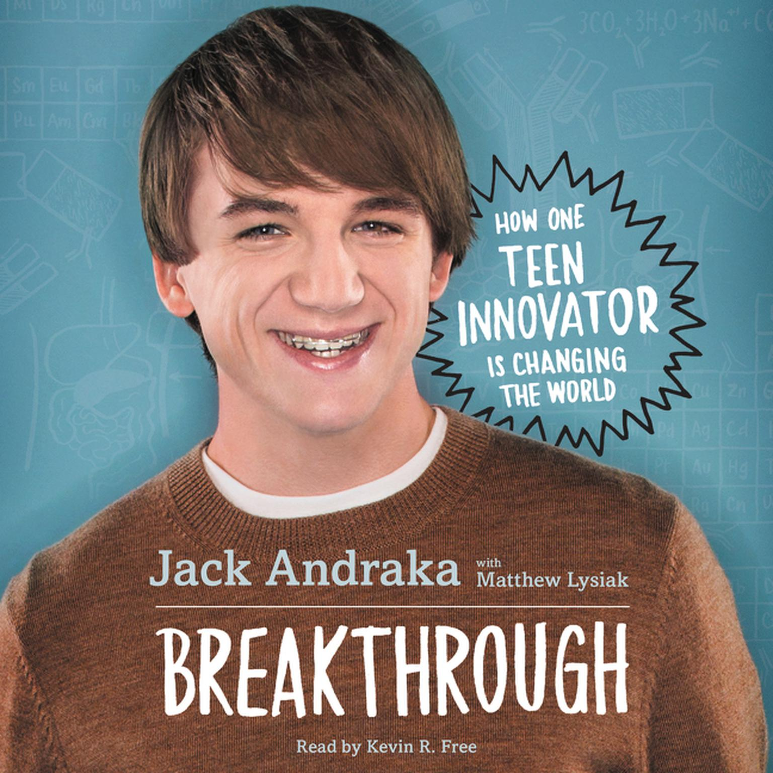 Printable Breakthrough: How One Teen Innovator Is Changing the World: How One Teen Innovator is Changing the World Audiobook Cover Art