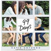 99 Days Audiobook, by Katie Cotugno