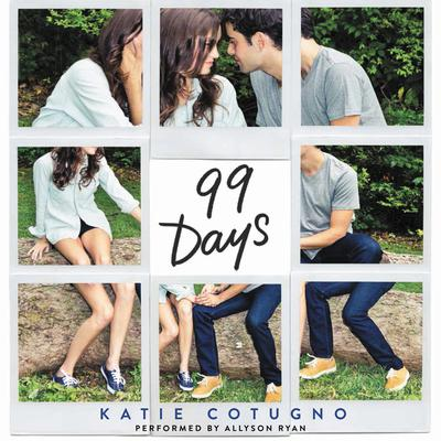 99 Days Audiobook, by Katie Cotugno