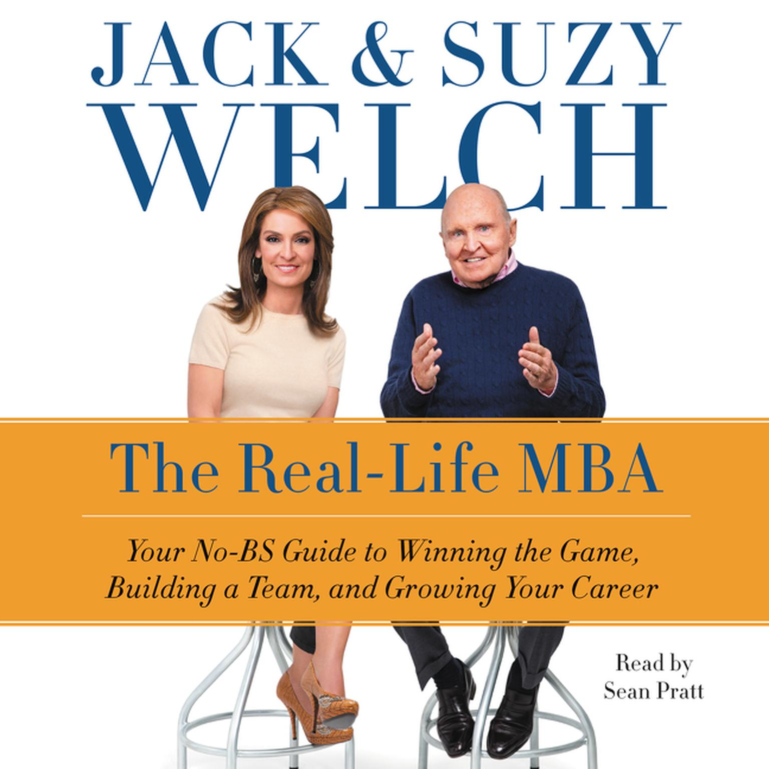 Printable The Real-Life MBA: Your No-BS Guide to Winning the Game, Building a Team, and Growing Your Career Audiobook Cover Art