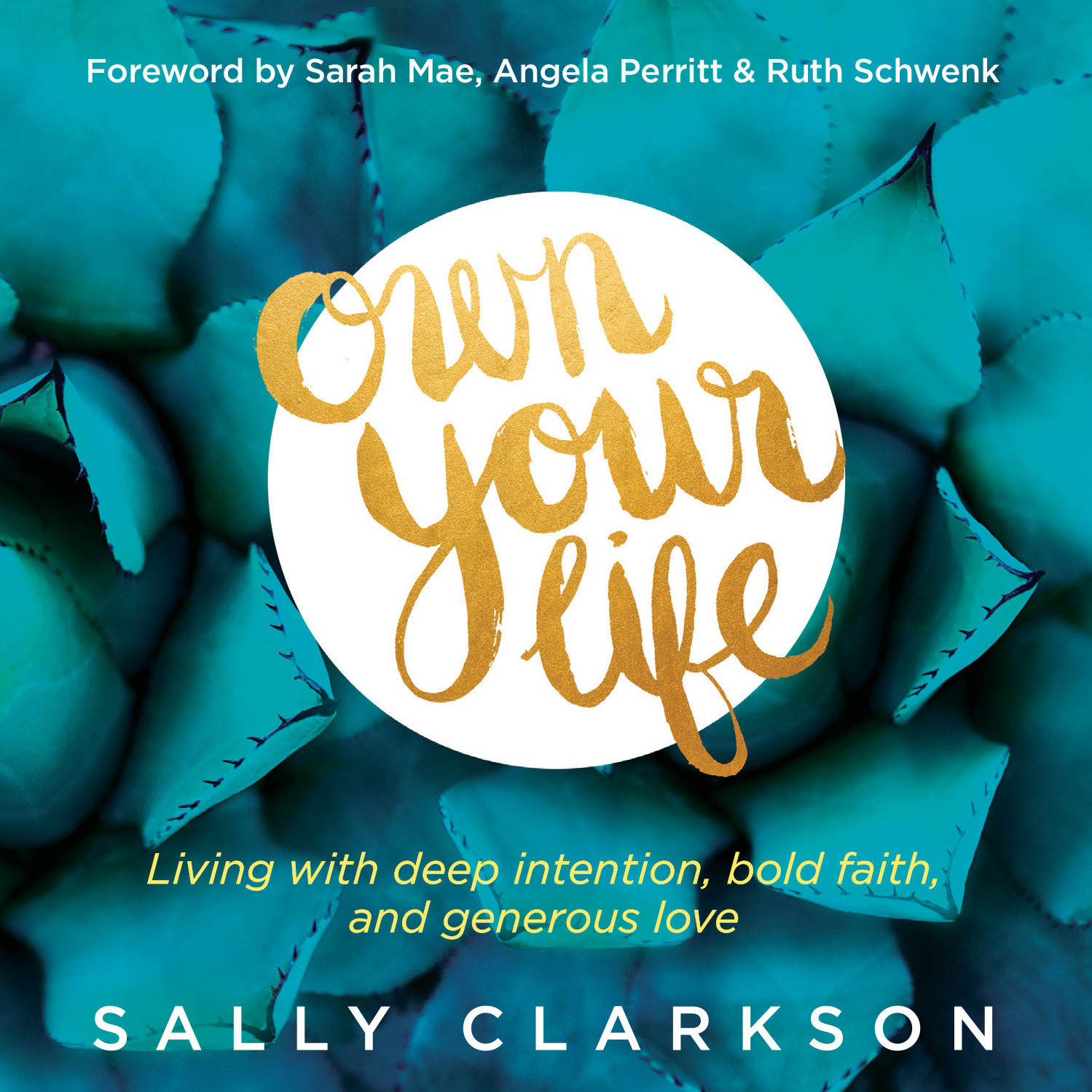 Printable Own Your Life: Living with Deep Intention, Bold Faith, and Generous Love Audiobook Cover Art