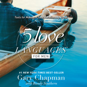 The 5 Love Languages for Men: Tools for Making a Good Relationship Great, by Gary Chapman