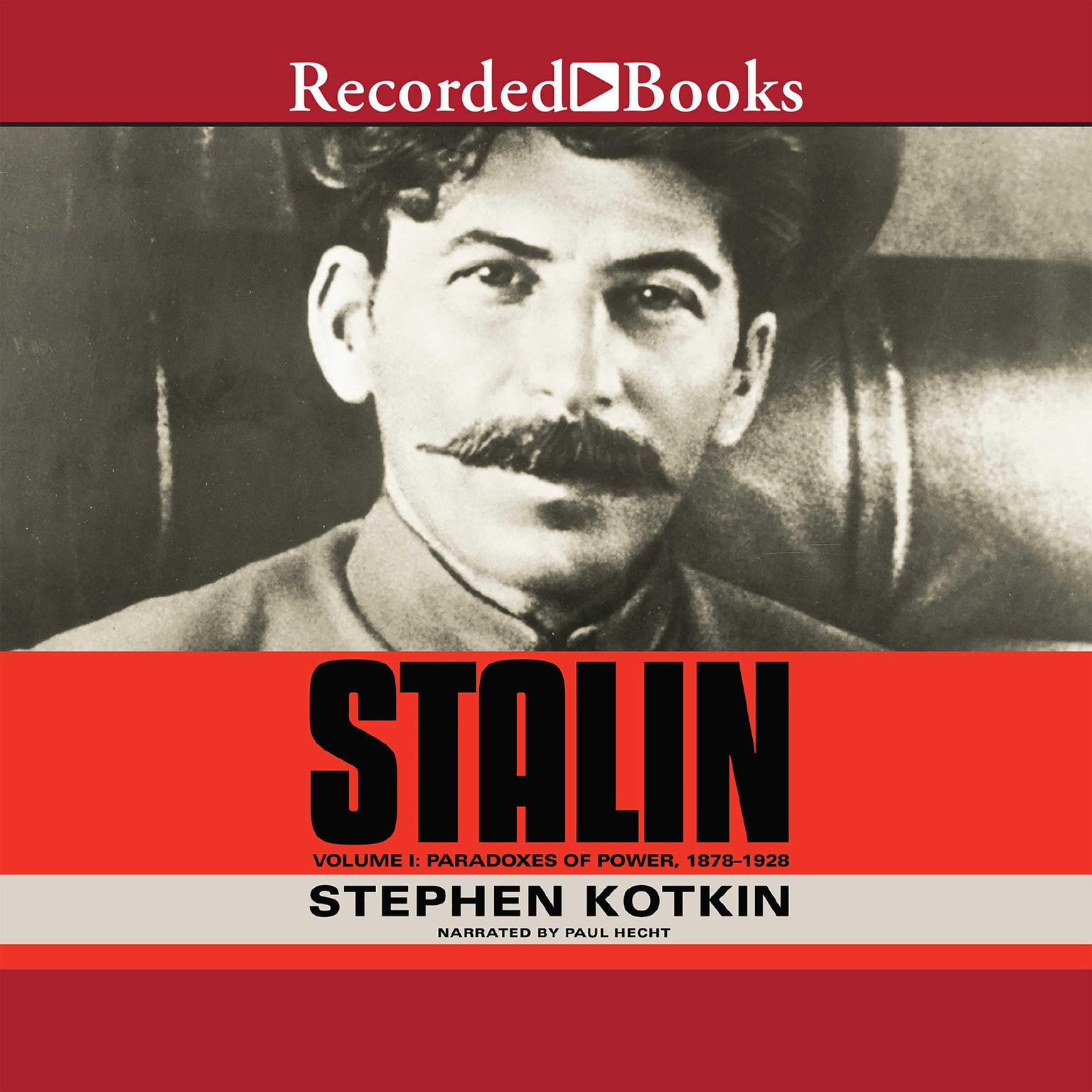 Printable Stalin, Volume I: Paradoxes of Power, 1878-1928 Audiobook Cover Art