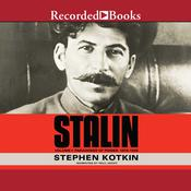 Stalin, Volume I: Paradoxes of Power, 1878-1928 Audiobook, by Stephen Kotkin