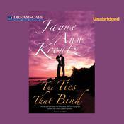 The Ties That Bind, by Jayne Ann Krentz
