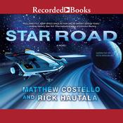 Star Road: A Novel, by Matthew Costello, Rick Hautala