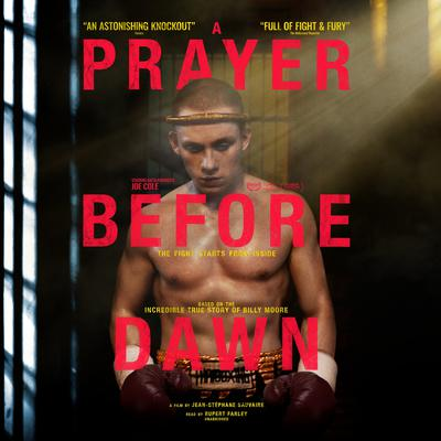 A Prayer before Dawn: A Nightmare in Thailand Audiobook, by Billy Moore