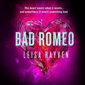 Bad Romeo, by Ben Coes, Leisa Rayven