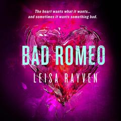 Bad Romeo Audiobook, by Ben Coes, Leisa Rayven