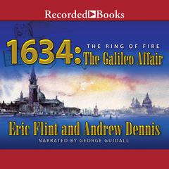 1634: The Galileo Affair Audiobook, by Andrew Dennis, Eric Flint