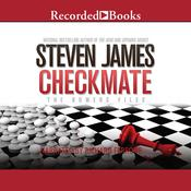 Checkmate: The Bowers Files, by Steven Jame