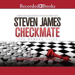 Checkmate: The Bowers Files Audiobook, by Steven James