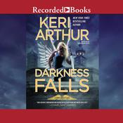 Darkness Falls Audiobook, by Keri Arthur