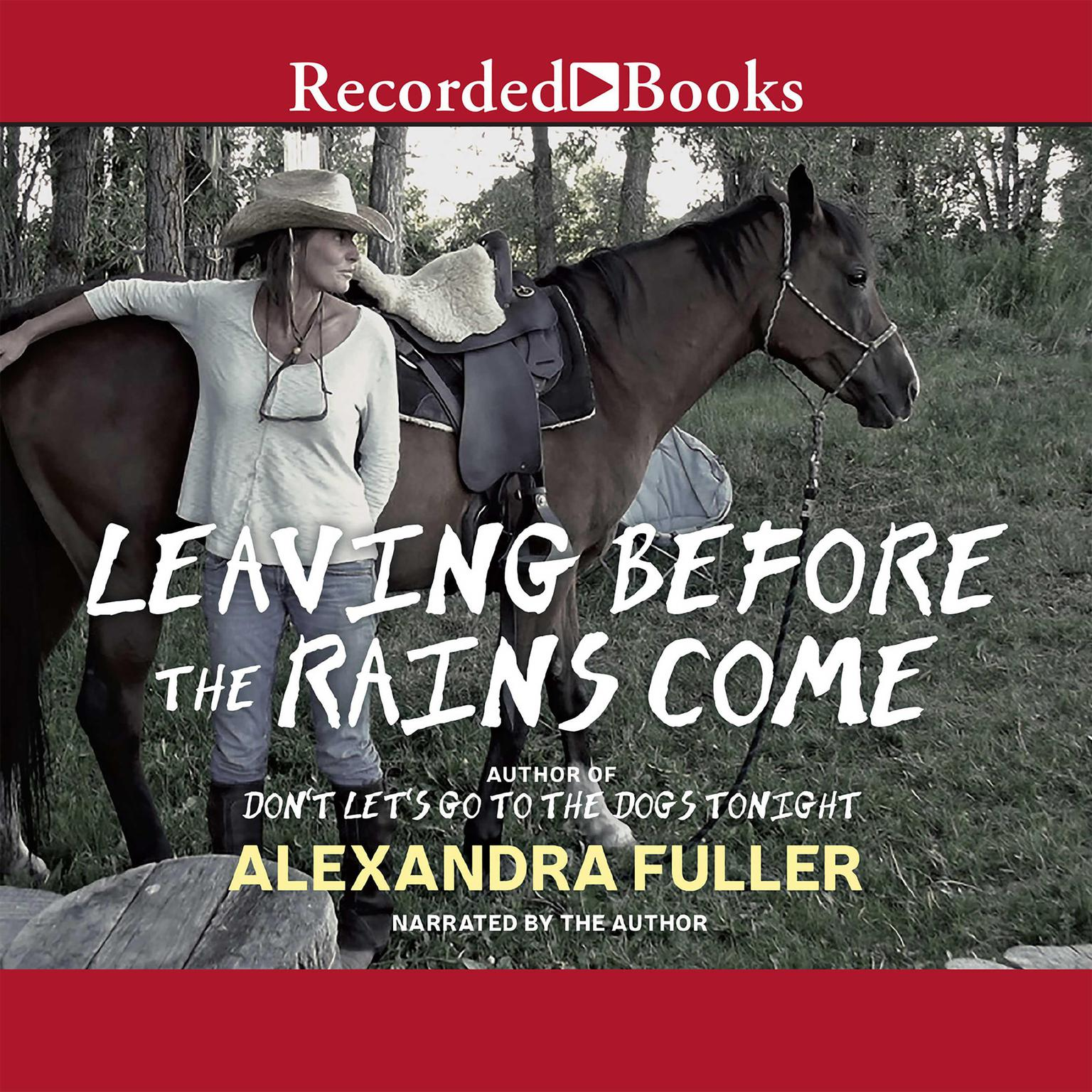 Printable Leaving before the Rains Come Audiobook Cover Art