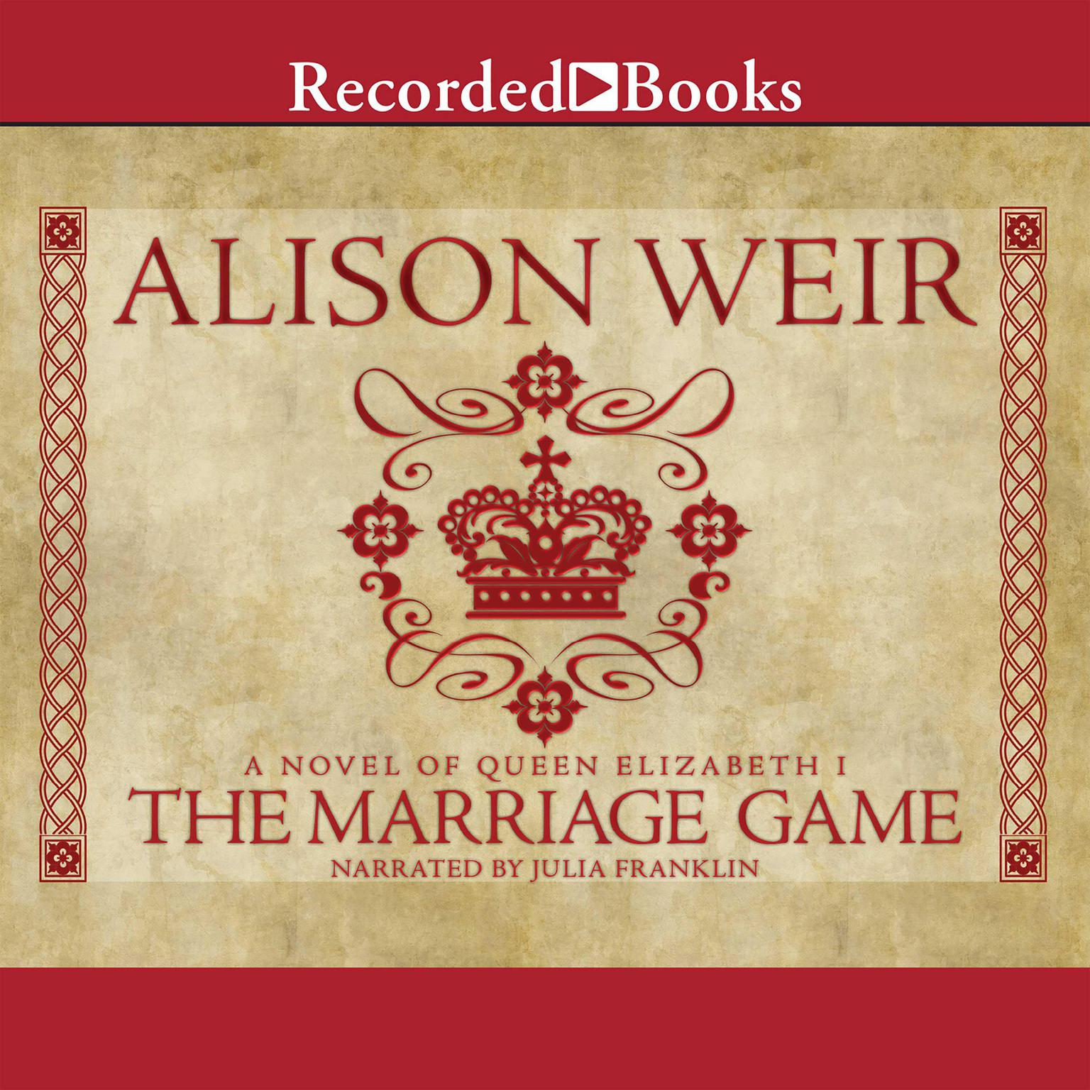 Printable The Marriage Game: A Novel of Queen Elizabeth I Audiobook Cover Art