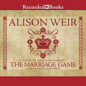 The Marriage Game: A Novel of Queen Elizabeth I