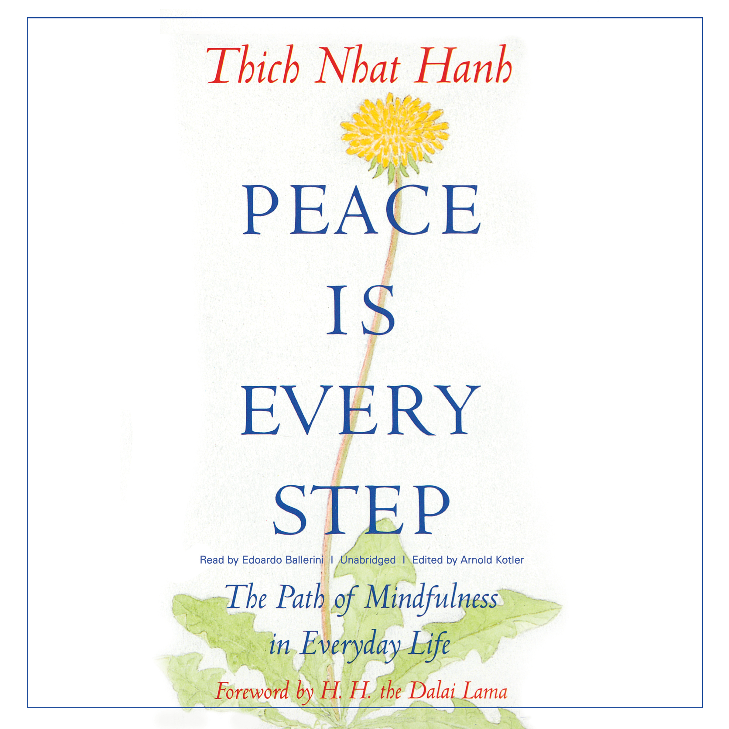 Printable Peace Is Every Step : The Path of Mindfulness in Everyday Life Audiobook Cover Art