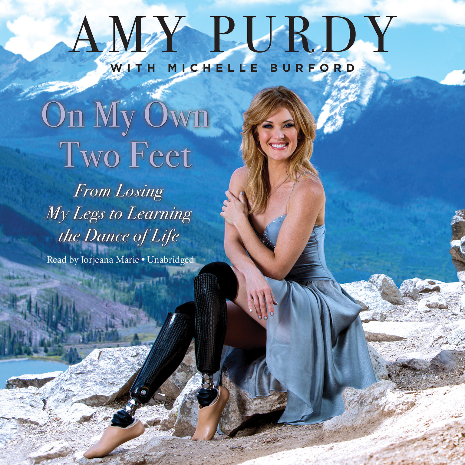 Printable On My Own Two Feet: From Losing My Legs to Learning the Dance of Life Audiobook Cover Art
