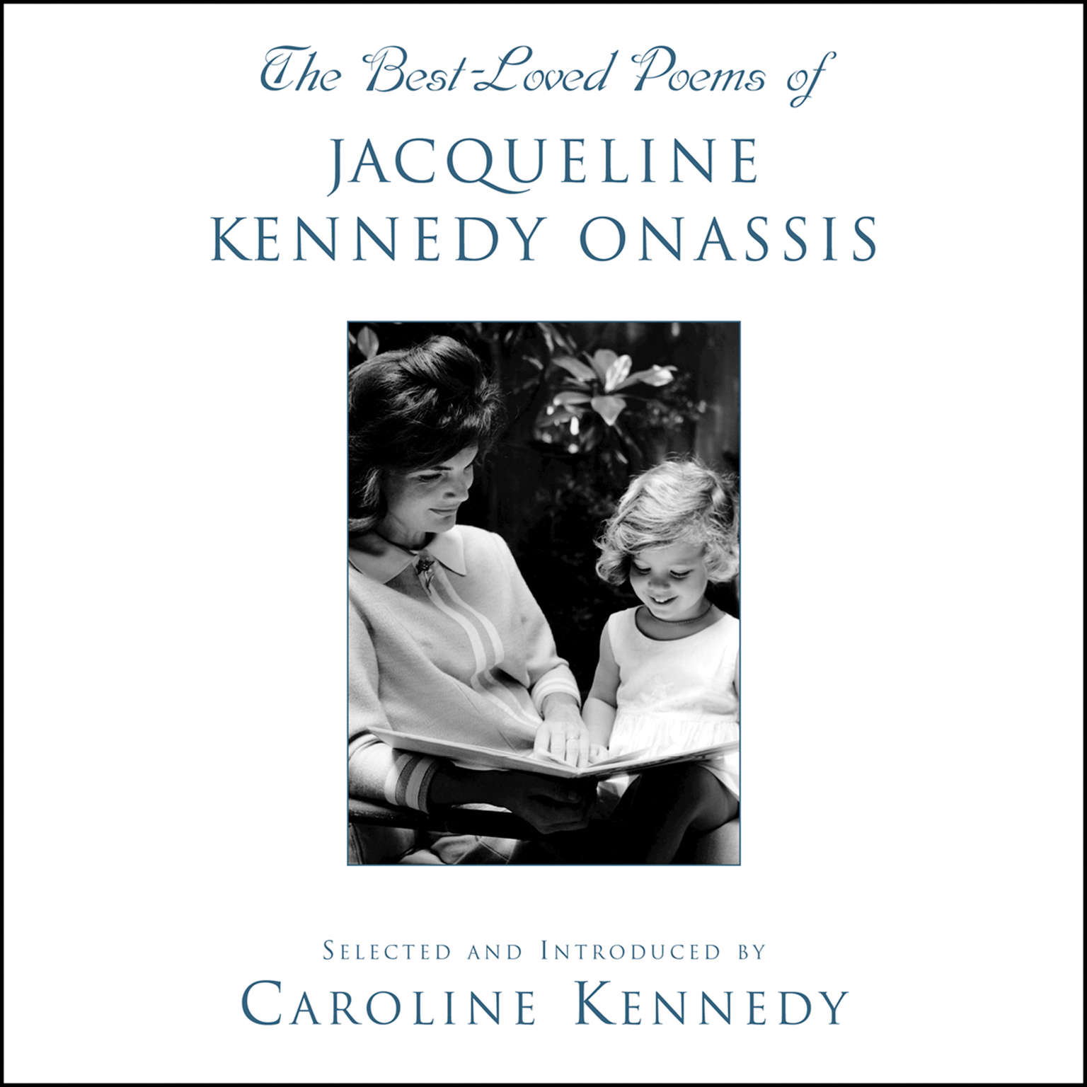 Printable The Best Loved Poems of Jacqueline Kennedy Onassis Audiobook Cover Art