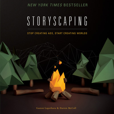 Storyscaping: Stop Creating Ads, Start Creating Worlds Audiobook, by Gaston Legorburu