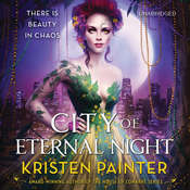 City of Eternal Night: Crescent City: Book 2, by Kristen Painter