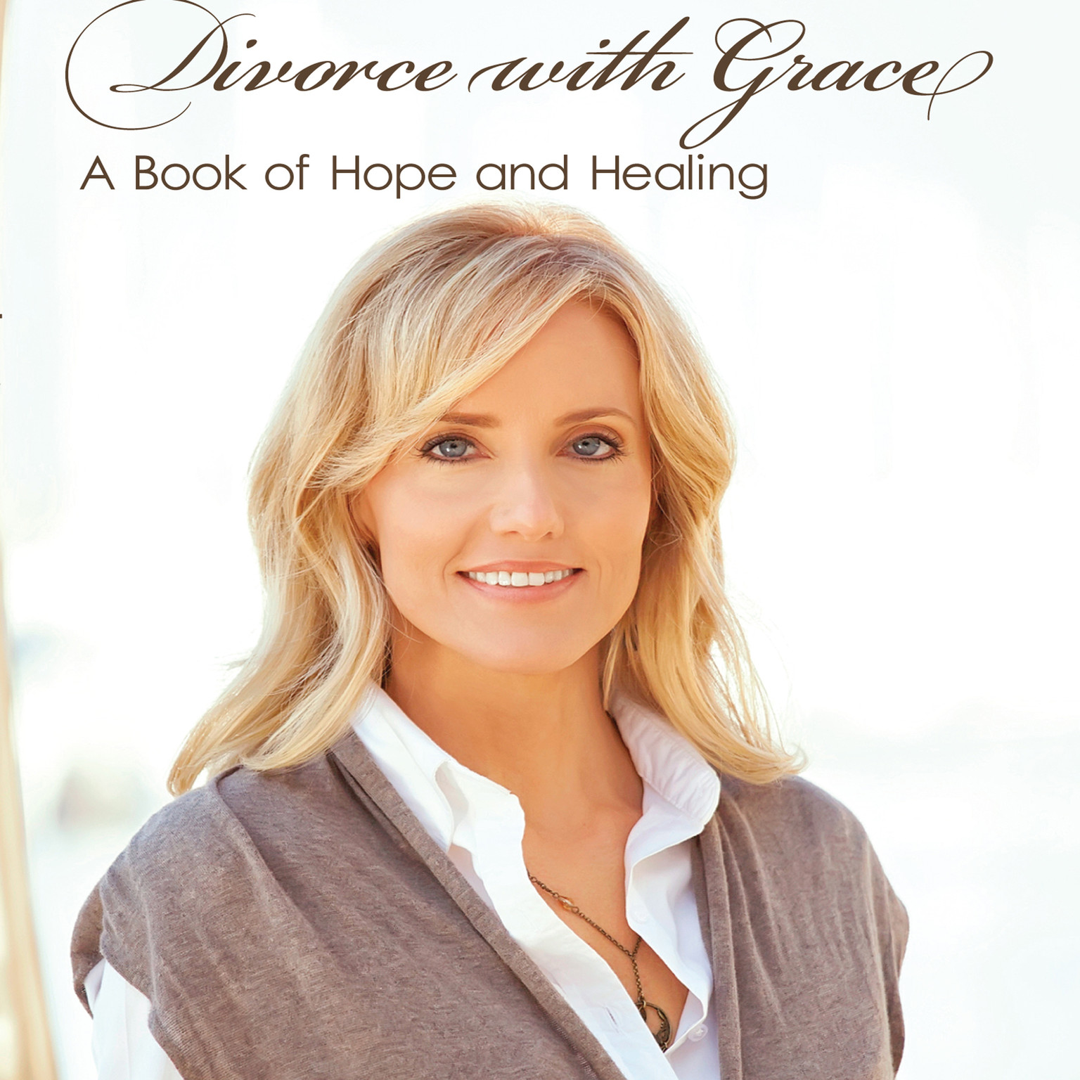 Printable Divorce with Grace: A Book of Hope and Healing Audiobook Cover Art
