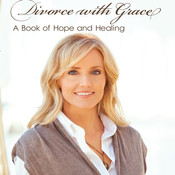 Divorce with Grace: A Book of Hope and Healing Audiobook, by Lori Anderson