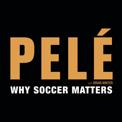 Why Soccer Matters Audiobook, by Pelé