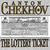 The Lottery Ticket, by Anton Chekhov