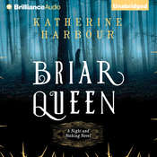 Briar Queen: A Night and Nothing Novel Audiobook, by Katherine Harbour