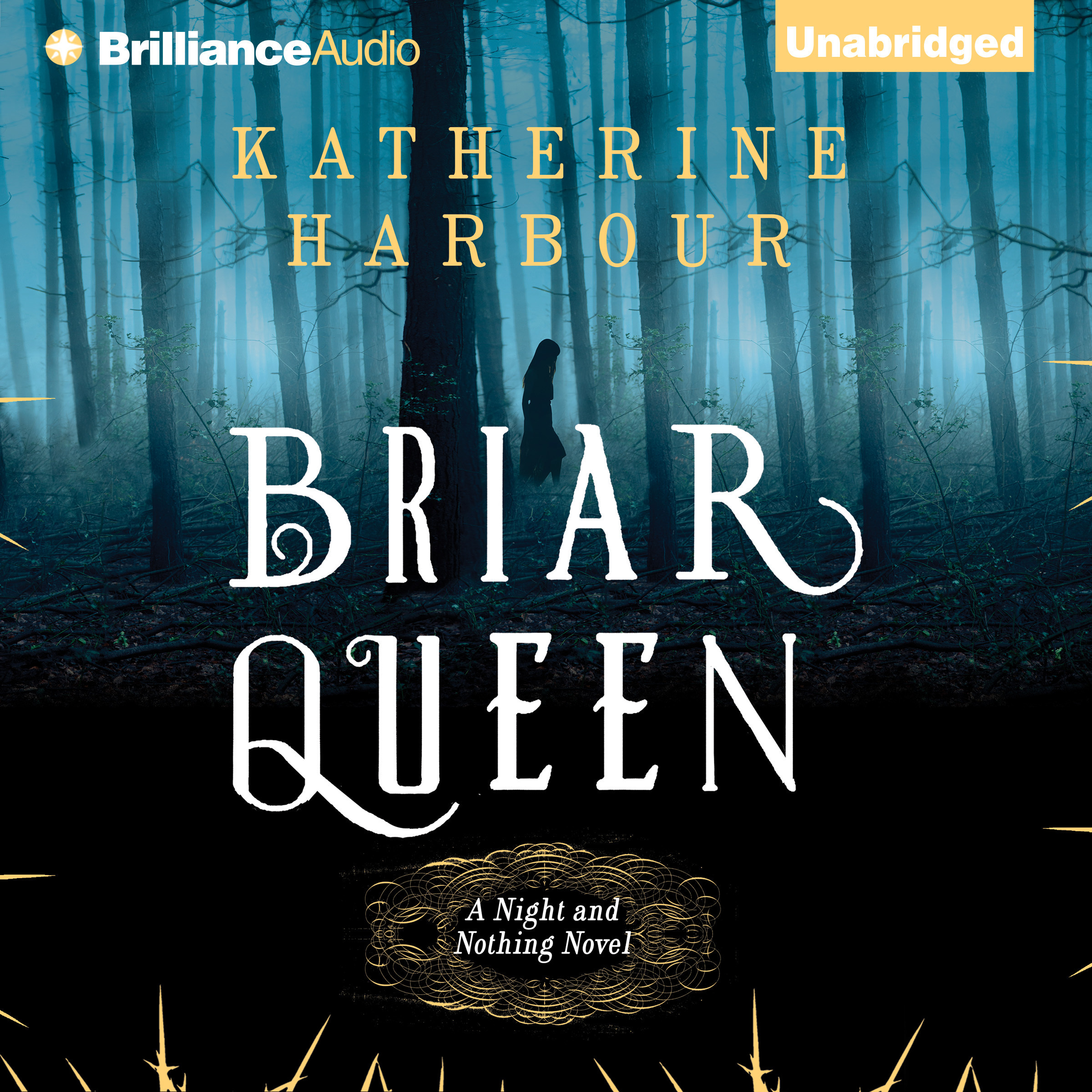 Printable Briar Queen: A Night and Nothing Novel Audiobook Cover Art
