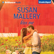 Kiss Me Audiobook, by Susan Mallery