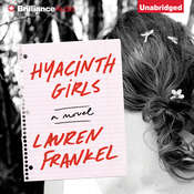 Hyacinth Girls: A Novel Audiobook, by Lauren Frankel