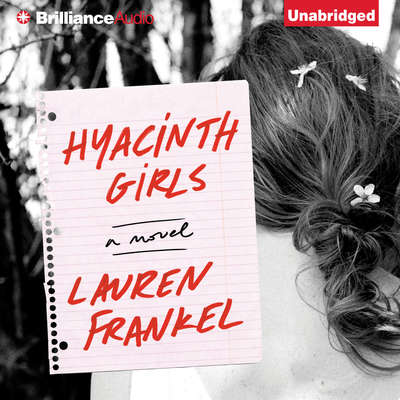 Hyacinth Girls: A Novel Audiobook, by Lauren Frankel
