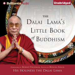 The Dalai Lamas Little Book of Buddhism Audiobook, by The Dalai Lama