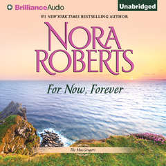 For Now, Forever Audiobook, by Nora Roberts