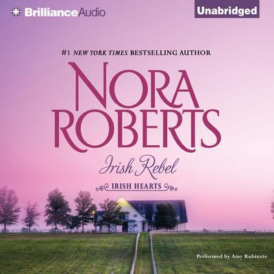Irish Rebel Audiobook, by Nora Roberts