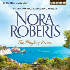 The Playboy Prince Audiobook, by Nora Roberts