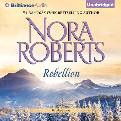 Rebellion Audiobook, by Nora Roberts
