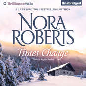 Times Change Audiobook, by Nora Roberts