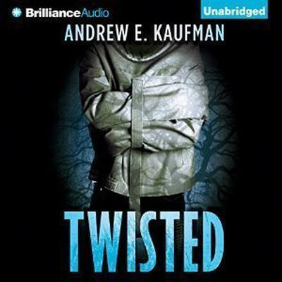 Twisted Audiobook, by Andrew E. Kaufman
