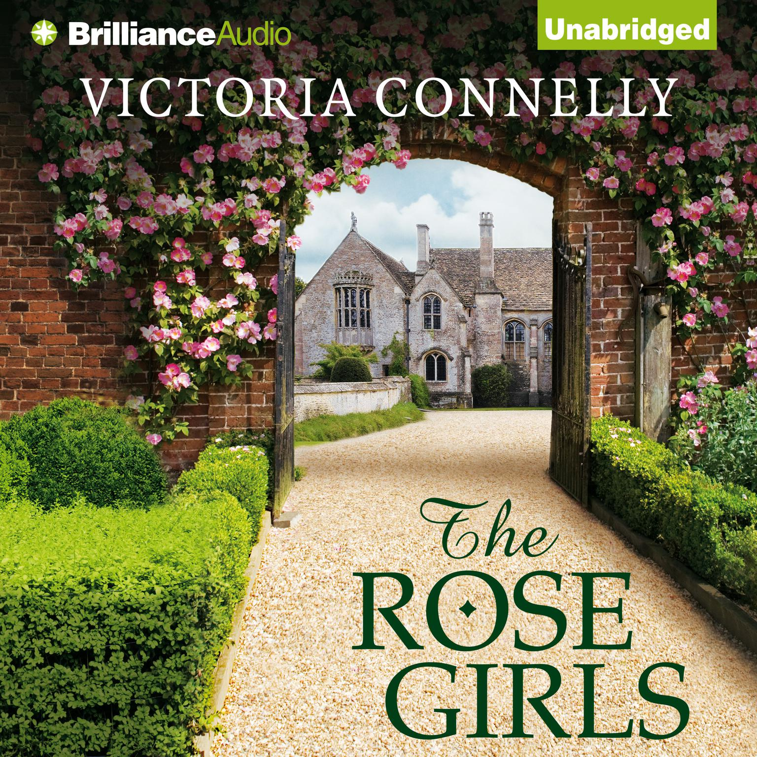 The Rose Girls Audiobook, by Victoria Connelly