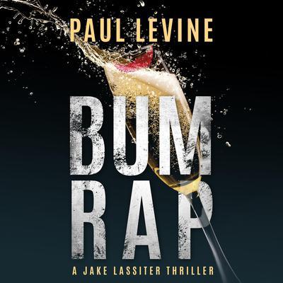 Bum Rap Audiobook, by Paul Levine