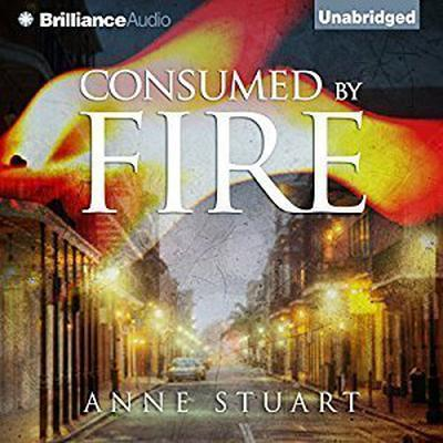 Consumed by Fire Audiobook, by Anne Stuart