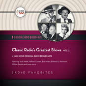 Classic Radio's Greatest Shows, Vol. 2, by Hollywood 360